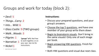 Groups and work for today (block 2):