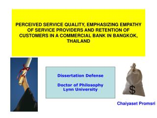 PERCEIVED SERVICE QUALITY, EMPHASIZING EMPATHY OF SERVICE PROVIDERS AND RETENTION OF CUSTOMERS IN A COMMERCIAL BANK IN B