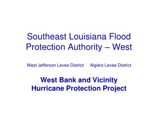 West Bank and Vicinity Hurricane Protection Project
