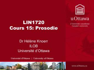 LIN1720 Cours 15: Prosodie