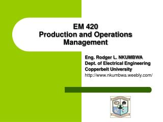 EM 420 Production and Operations Management