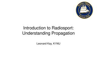 Introduction to Radiosport:  Understanding Propagation
