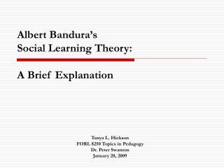 Albert Bandura's Social Learning Theory: A Brief Explanation
