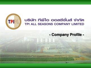 - Company Profile -
