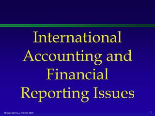 International Accounting and Financial Reporting Issues