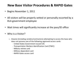 New Base Visitor Procedures & RAPID Gates