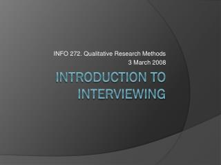 Introduction to Interviewing