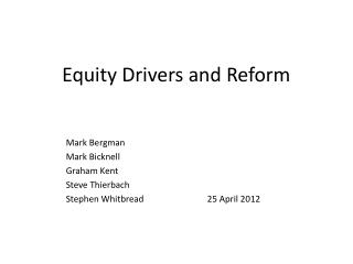 Equity Drivers and Reform