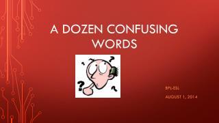 A dozen confusing words