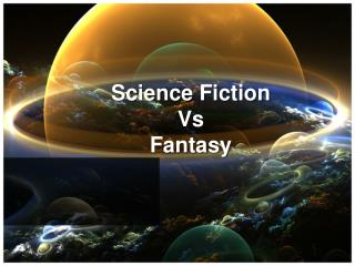 Science Fiction Vs Fantasy