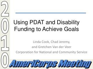 Using PDAT and Disability Funding to Achieve Goals