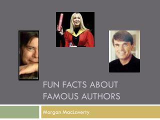 Fun Facts about Famous Authors