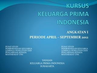 KUSUS KELUARGA PRIMA INDONESIA