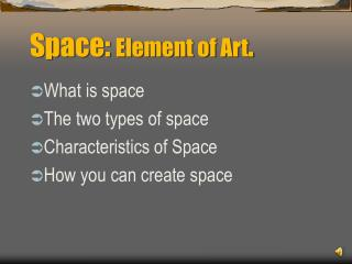 Space:  Element of Art .