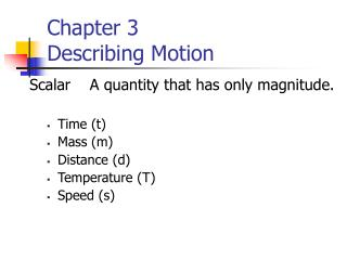 Chapter 3 Describing Motion