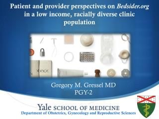 Gregory M. Gressel MD  PGY-2