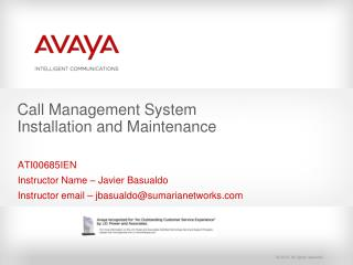 Call Management System Installation and Maintenance