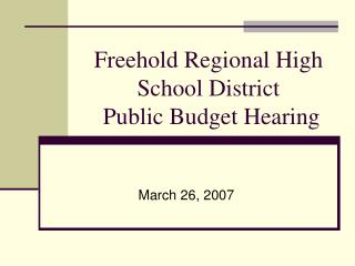 Freehold Regional High School District  Public Budget Hearing