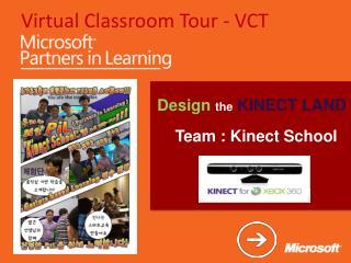 Virtual Classroom Tour - VCT