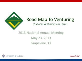 Road Map To Venturing (National Venturing Task Force)