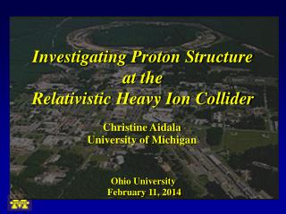 Investigating Proton Structure at the  Relativistic Heavy Ion Collider