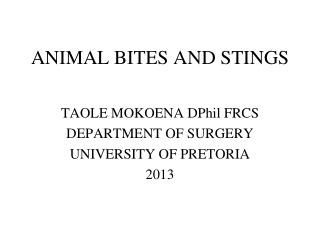 ANIMAL BITES AND STINGS