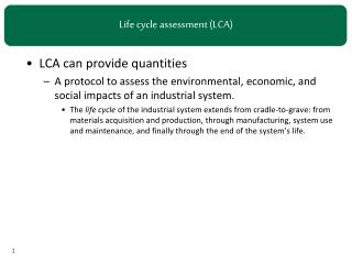 Life  cycle assessment (LCA )