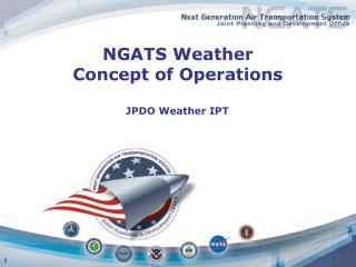NGATS Weather  Concept of Operations