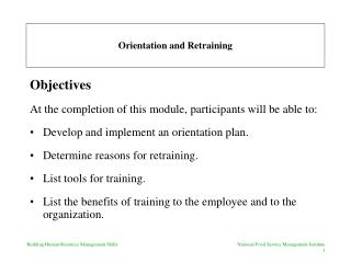 Orientation and Retraining