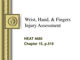 Wrist, Hand, & Fingers Injury Assessment