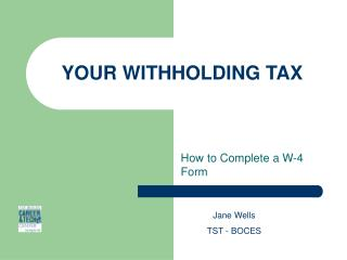 YOUR WITHHOLDING TAX