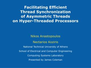 Nikos Anastopoulos Nectarios Koziris National Technical University of Athens