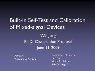 Built-In Self-Test and Calibration of Mixed-signal Devices