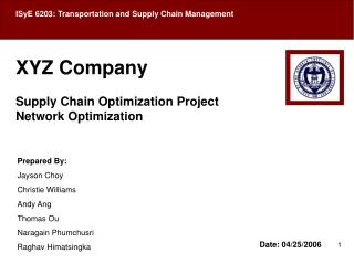 XYZ Company Supply Chain Optimization Project Network Optimization