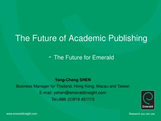 The Future of Academic Publishing  - The Future for Emerald