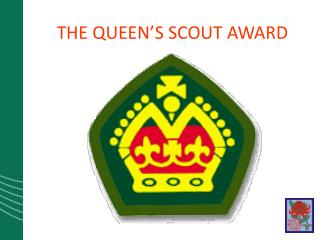 THE QUEEN'S SCOUT AWARD
