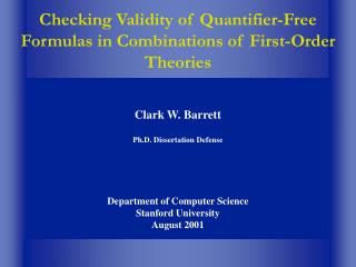 Checking Validity of Quantifier-Free Formulas in Combinations of First-Order Theories