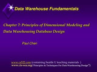 Chapter 7: Principles of Dimensional Modeling and Data Warehousing Database Design