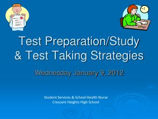 Test Preparation/Study & Test Taking Strategies