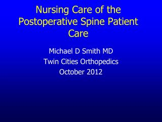 Nursing Care of the Postoperative Spine Patient Care