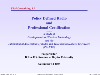 Policy Defined Radio and Professional Certification -------- A Study of
