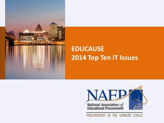 EDUCAUSE  2014 Top Ten IT Issues