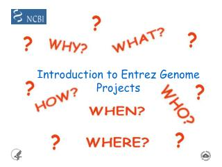 Introduction to Entrez Genome Projects