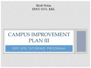 Campus Improvement Plan  III