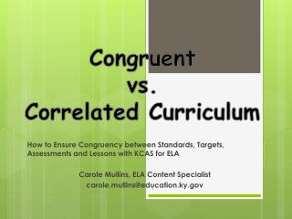 How to Ensure Congruency between Standards, Targets, Assessments and Lessons with KCAS for ELA