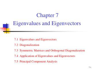 Chapter 7  Eigenvalues and Eigenvectors