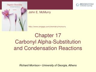 ? -Substitution and Carbonyl Condensation Reactions