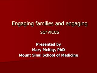 Engaging families and engaging services