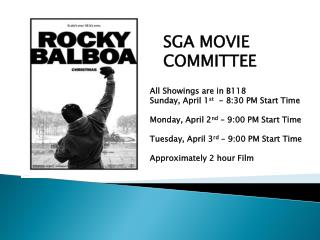 All Showings are in B118 Sunday, April 1 st   - 8:30 PM Start Time