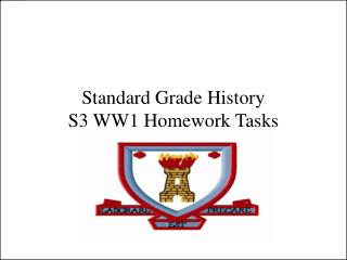Standard Grade History  S3 WW1 Homework Tasks